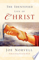 The Identified Life of Christ