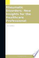 Rheumatic Disorders  New Insights for the Healthcare Professional  2012 Edition