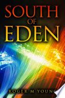 South of Eden