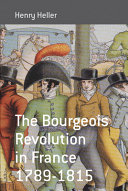 The Bourgeois Revolution in France, 1789-1815