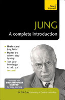 Jung  A Complete Introduction  Teach Yourself