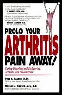 Prolo Your Arthritis Pain Away  Book