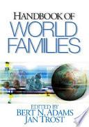 """Handbook of World Families"" by Collectif, Bert N. Adams, Jan Trost, Jan E. Trost"