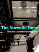 The Narcotic Farm
