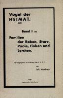 Vögel der Heimat Band 1 (10). Familien der Raben, Stare, Pirole, Finken und Lerchen