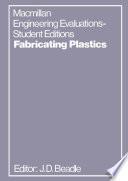 Fabricating Plastics