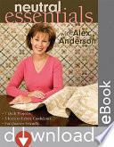 Neutral Essentials With Alex Anderson
