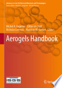 """Aerogels Handbook"" by Michel Andre Aegerter, Nicholas Leventis, Matthias M. Koebel"