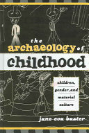 The Archaeology of Childhood Book