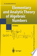 Elementary and Analytic Theory of Algebraic Numbers