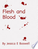 Flesh and Blood  Between Light and Shadows  2