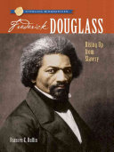 Frederick Douglass: A Powerful Voice for Freedom