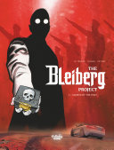 Pdf The Bleiberg Project - Volume 1 - Ghosts of the Past Telecharger