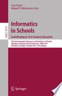Informatics in Schools  Contributing to 21st Century Education