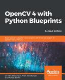 OpenCV 4 with Python Blueprints