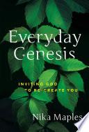 Everyday Genesis