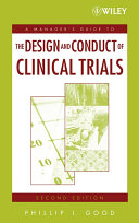 A Manager's Guide to the Design and Conduct of Clinical Trials