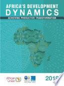 Africa s Development Dynamics 2019 Achieving Productive Transformation