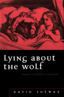 Lying about the Wolf