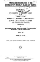 Findings recommendations of the Commission on Merchant Marine and Defense