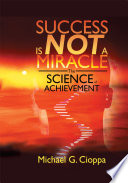 Success Is Not A Miracle Book