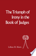 The Triumph of Irony in the Book of Judges