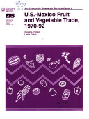 U S  Mexico Fruit and Vegetable Trade  1970 92