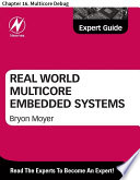 Real World Multicore Embedded Systems
