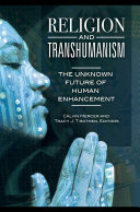 Pdf Religion and Transhumanism: The Unknown Future of Human Enhancement Telecharger