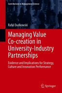 Managing Value Co creation in University Industry Partnerships