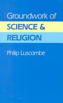 Groundwork of Science and Religion