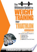 The Ultimate Guide To Weight Training For Triathlon Enhanced Edition  Book PDF