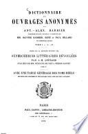 Dictionnaire des Ouvrages Anonymes par Antoine-Alexandre Barbier
