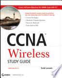 """""""CCNA Wireless Study Guide: IUWNE Exam 640-721"""" by Todd Lammle"""