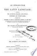 An Introduction to the Latin Language: The accidence and prosody