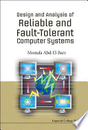 Design and Analysis of Reliable and Fault Tolerant Computer Systems