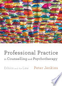 Professional Practice in Counselling and Psychotherapy Book PDF