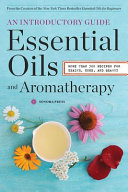 Essential Oils and Aromatherapy