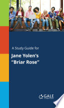 A Study Guide for Jane Yolen's