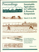 Sustainable Agriculture in California: Proceedings of a ...