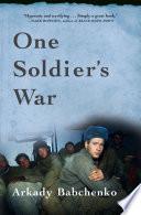 One Soldier s War