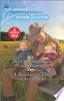 The Cowboy s Secret and A Rancher to Trust