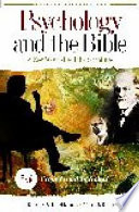 Psychology And The Bible From Freud To Kohut
