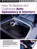 How To Restore And Customize Auto Upholstery Interiors