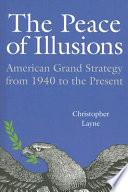The Peace of Illusions Book PDF