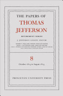 The Papers of Thomas Jefferson, Retirement Series, Volume 8: 1 October 1814 to 31 August 1815