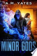 Minor Gods