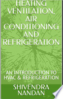 Heating Ventilation Air Conditioning and Refrigeration