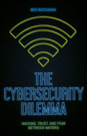 The Cybersecurity Dilemma