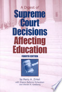 A Digest of Supreme Court Decisions Affecting Education